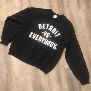 Tops - Detroit Vs Everybody Sweatshirt